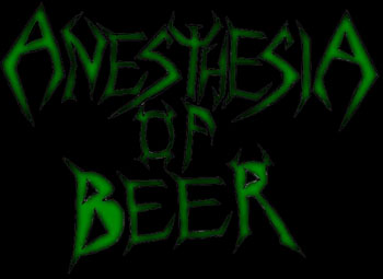 ANESTHESIA OF BEER